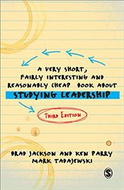Very Short, Fairly Interesting and Reasonably Cheap Book about Studying Leadership : 3e - Parry, Ken