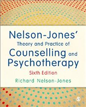 Nelson-Jones Theory and Practice of Counselling and Psychotherapy : 6e - Nelson-Jones, Richard