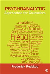 Psychoanalytic Approaches for Counselors (Theories for Counselors) - Redekop, Frederick