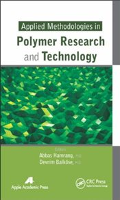 Applied Methodologies in Polymer Research and Technology - Hamrang, Abbas