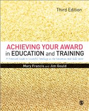 Achieving Your Award in Education and Training : 3e - Francis, Mary