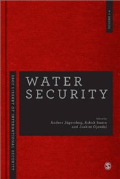 Water Security : Four-Volume Set (SAGE Library of International Security) - Jagerskog, Anders