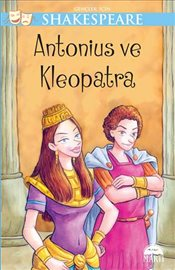 Gençler İçin Shakespeare : Antaonius ve Kleopatra - Shakespeare, William