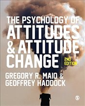 Psychology of Attitudes and Attitude Change : 2e - Haddock, Geoffrey