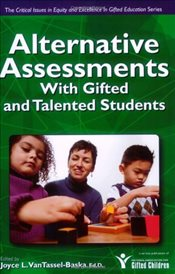 Alternative Assessments with Gifted and Talented Students (Critical Issues in Equity and Excellence  -