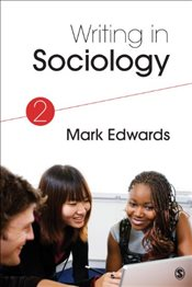 Writing in Sociology : 2e - Edwards, Mark