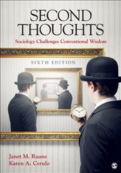 Second Thoughts : Sociology Challenges Conventional Wisdom : 6e - Ruane, Janet M.
