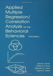 Applied Multiple Regression/Correlation Analysis for the Behavioral Sciences 3E - Cohen, Jacob