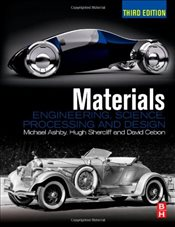 Materials : Engineering, Science, Processing and Design 3E - Ashby, Michael
