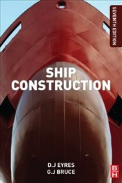 Ship Construction 7e - Eyres, David J.