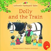 Dolly and the Train (Mini Farmyard Tales) - Amery, Heather