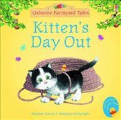 Kittens Day Out (Mini Farmyard Tales) - Amery, Heather