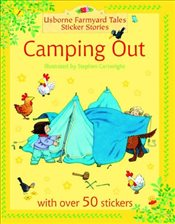 Camping Out (Farmyard Tales Sticker Storybooks) - Amery, Heather