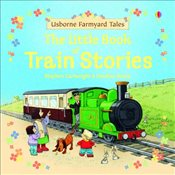 Farmyard Tales: Little Book of Train Stories - Amery, Heather