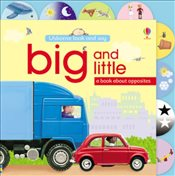 Big and Little (Usborne Look and Say) - Brooks, Felicity