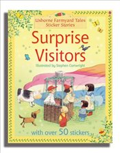 Surprise Visitors (Farmyard Tales Sticker Storybooks) - Amery, Heather