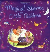 Magical Stories for Little Children (Story Collections Little Children) (Usborne Story Collections f - Sims, Lesley