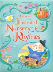 Usborne Illustrated Book of Nursery Rhymes (Illustrated Story Collections) - Brooks, Felicity