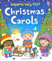 Very First: Christmas Carols (Usborne Very First Words) - Brooks, Felicity