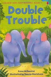 Very First Reading: Double Trouble (Very First Reading Books Set 2) - Milbourne, Anna