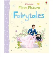 First Picture Fairytales by Brooks, Felicity ( Author ) ON Aug-01-2011, Board book - Brooks, Felicity