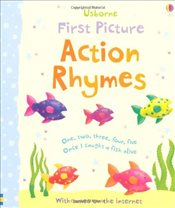 First Picture: Action Rhymes (Usborne First Picture Books) - Brooks, Felicity