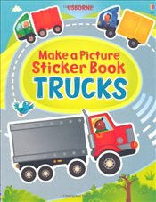 Make a Picture Sticker Book : Trucks - Brooks, Felicity