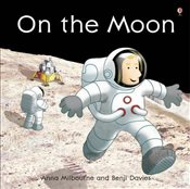 On the Moon (Usborne Picture Books) - Milbourne, Anna