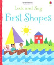 Look and Say: First Shapes (Usborne Look and Say) - Brooks, Felicity