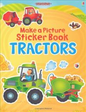 Tractor (Usborne Make a Picture Sticker Book) - Brooks, Felicity