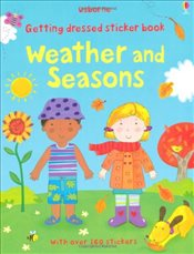 Getting Dressed Sticker Book Weather and Seasons - Brooks, Felicity