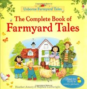 Complete Book of Farmyard Tales - Amery, Heather