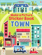 Make a Picture Sticker Book Town - Brooks, Felicity