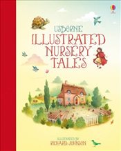 Illustrated Nursery Tales - Brooks, Felicity