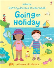 Getting Dressed Going on Holiday (Usborne Getting Dressed Sticker Books) - Brooks, Felicity