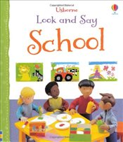 Look and Say School (Usborne Look and Say) - Brooks, Felicity