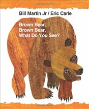 Brown Bear, Brown Bear, What Do You See? (World of Eric Carle (Harper)) - Martin, Bill