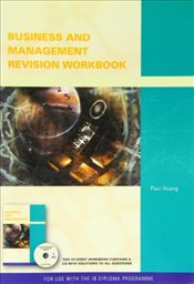 Business and Management Workbook for the International Baccalalureate - Hoang, Paul