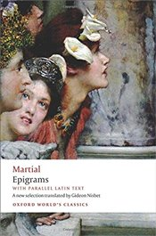 Martial : Epigrams : With Parallel Latin Text - Nisbet, Gideon