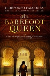 Barefoot Queen - Falcones, Ildefonso