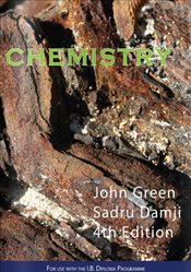 Chemistry 4e (For use with I.B. Diploma Programme) - Green, John