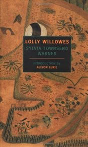 Lolly Willowes - Warner, Sylvia Townsend