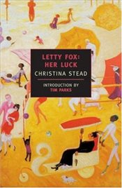 Letty Fox : Her Luck - Stead, Christina