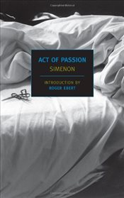 Act of Passion - Simenon, Georges