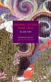 Original Letters from India - Fay, Eliza