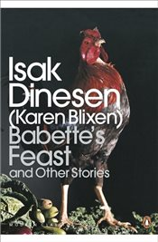 Babettes Feast and Other Stories - Dinesen, Isak