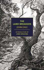 Land Breakers - Ehle, John