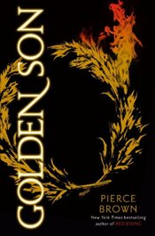 Golden Son : Book II of the Red Rising Trilogy - Brown, Pierce