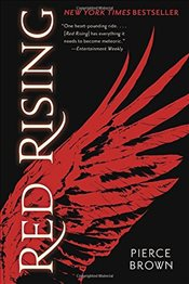 Red Rising : Red Rising Trilogy Book I - Brown, Pierce