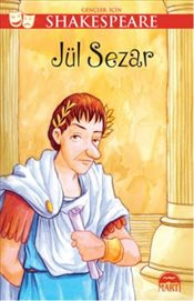 Gençler İçin Shakespeare : Jül Sezar - Shakespeare, William